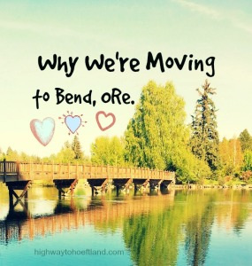 Top Ten Reasons Why We're Moving to Bend, Ore.